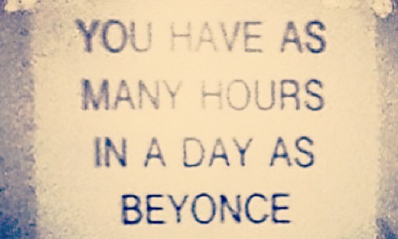 Inspirational Quote- Beyonce