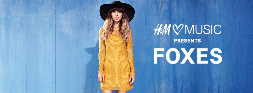 H&M Loves Music - Foxes