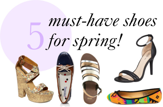 Must Have Spring Shoes