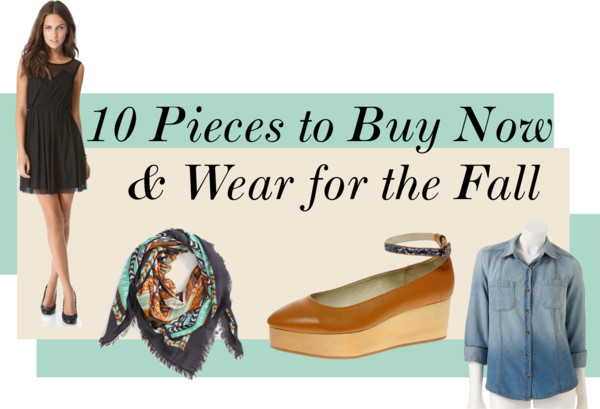 10 Pieces to Buy Now